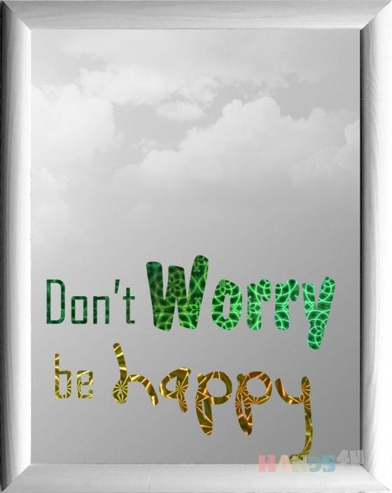 Купить Зеркало  (Dont worry be happy), Средние, Зеркала, Для дома и интерьера ручной работы. Мастер Владимир Левестам (Levestam) . зеркало
